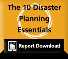 10 Disaster Planning Essentials